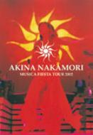 AKINA NAKAMORI MUSICA FIESTA TOUR 2002