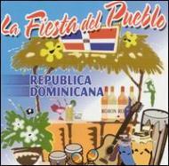 La Fiesta Del Pueblo -Republica Dominicana