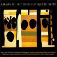 Jazz Giants Play Duke Ellington -Caravan