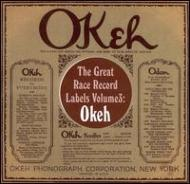 Great Race Record Labels Volume 3 -Okeh