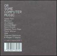 Or Some Computer Music Series1