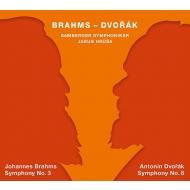 ブラームス:交響曲第3番、ドヴォルザーク:交響曲第8番 ヤクブ・フルシャ&バンベルク交響楽団(2SACD)