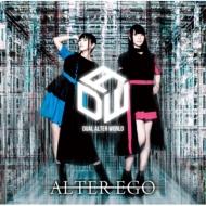 ALTER EGO 【豪華盤】(+DVD)
