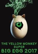 THE YELLOW MONKEY SUPER BIG EGG 2017 (Blu-ray)