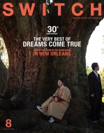 SWITCH Vol.37 No.8 特集 The Very Best Of Dreams Come True When: The Saints Go Marching In New Orleans