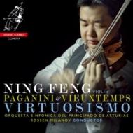 Paganini Violin Concerto No.1, Vieuxtemps Violin Concerto No.4 : Ning Feng(Vn)Rossen Milanov / Principado de Asturias Symphony Orchestra