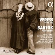 バルトーク:ピアノ五重奏曲、ヴェレシュ:弦楽三重奏曲 ニコラ・アルトシュテット、ヴィルデ・フラング、アレクサンダー・ロンクィッヒ、他