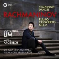 ピアノ協奏曲第2番、交響的舞曲 イム・ドンヒョク、アレクサンドル・ヴェデルニコフ&BBC交響楽団、マルタ・アルゲリッチ