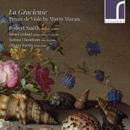 LA GRACIEUSE〜ヴィオラ・ダ・ガンバのための作品集 ロバート・スミス、イスラエル・ゴラーニ、ジョシュア・チーザム、他
