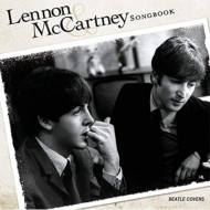 BEATLE COVERS <Lennon & Mccartney Songbook>