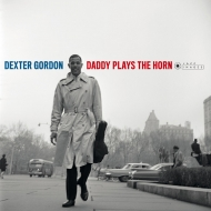 Daddy Plays The Horn (180グラム重量盤レコード/Jazz Images)