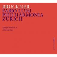 交響曲第4番『ロマンティック』 ファビオ・ルイージ&フィルハーモニア・チューリッヒ(日本語解説付)