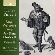 チャールズ2世のための歓迎歌集 第2巻 ハリー・クリストファーズ&ザ・シックスティーン