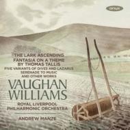 タリスの主題による幻想曲、グリーンスリーヴスによる幻想曲、揚げひばり、他 アンドルー・マンゼ&ロイヤル・リヴァプール・フィル、ジェームズ・エーネス