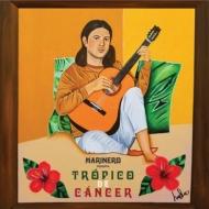 Tropico De Cancer〜北回帰線