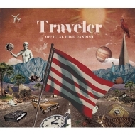Traveler 【初回限定盤 LIVE Blu-ray盤】