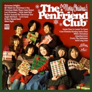 Merry Christmas From The Pen Friend Club【2019 レコードの日 限定盤】(アナログレコード)