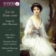 La Vie D'une Rose: Sally Silver(S)Christine Tocci(Ms)Bonynge(P)