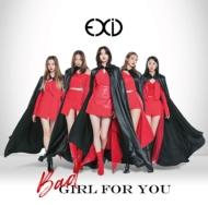Bad Girl For You 【初回限定盤A】(CD+DVD+グッズ)