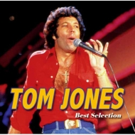トム・ジョーンズ〜ベスト・セレクション <MQA-CD/UHQCD>