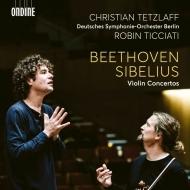 ベートーヴェン:ヴァイオリン協奏曲、シベリウス:ヴァイオリン協奏曲 クリスティアン・テツラフ、ロビン・ティチアーティ&ベルリン・ドイツ交響楽団