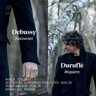 デュリュフレ:レクィエム、ドビュッシー:夜想曲 ロビン・ティチアーティ&ベルリン・ドイツ交響楽団、マグダレーナ・コジェナー(日本語解説付)
