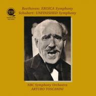 ベートーヴェン:交響曲第3番『英雄』(1953)、シューベルト:交響曲第8番『未完成』(1950) アルトゥーロ・トスカニーニ&NBC交響楽団(平林直哉復刻)