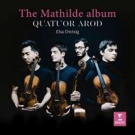 The Mathilde Album -Webern, Schoenberg, Zemlinsky : Quatuor Arod, Elsa Dreisig(S)
