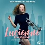 『マドモワゼル・イン・ニューヨーク』 ルシエンヌ・ルノダン=ヴァリ、ビル・エリオット&BBCコンサート・オーケストラ