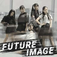 Future Image 【初回盤】(+DVD)