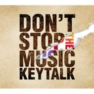DON'T STOP THE MUSIC 【初回限定盤B】(CD+ラバーバンド)
