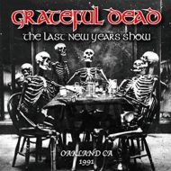 Last New Years Show.Oakland.Ca.1991 (3CD)