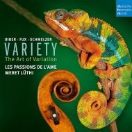 『ヴァラエティ〜ビーバー、フックス、シュメルツァーのヴァイオリン作品による変奏の芸術』 レ・パシオン・ド・ラーム
