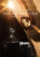 TIME MACHINE TOUR Traveling through 45 years