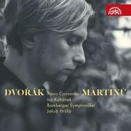 Dvorak Piano Concerto, Martinu Piano Concerto No.4 : Ivo Kahanek(P)Jakub Hrusa / Bamberg Symphony Orchestra