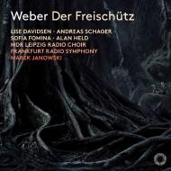 『魔弾の射手』全曲 マレク・ヤノフスキ&hr交響楽団、リーゼ・ダヴィドセン、アンドレアス・シャーガー、他(2018 ステレオ)(2SACD)