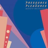 THE PRESSURES AND THE PLEASURES【2019 レコードの日 限定盤】(アナログレコード)