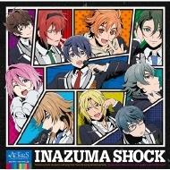 INAZUMA SHOCK <TVアニメ『ACTORS -Songs Connection-』エンディングテーマ>