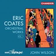 管弦楽作品集 第1集 ジョン・ウィルソン&BBCフィル