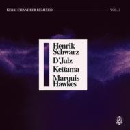 Kerri Chandler Remixed Vol.2 (Incl.Henrik Schwarz / D' julz / Kettama / Marquis Hawkes Remixes)(12インチシングルレコード)
