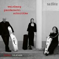 『弦楽三重奏曲〜ヴァインベルグ、ペンデレツキ、シュニトケ』 トリオ・リリコ