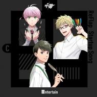 ReFlap Startup Song 『Entertain』 【通常盤C(慧&玲於奈&郁ver.)】