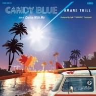 CANDY BLUE / Cruise With Me【2019 レコードの日 限定盤】(7インチシングルレコード)
