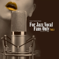 For Jazz Vocal Fans Only Vol.1 (アナログレコード/寺島レコード )
