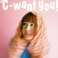 ℃-want you!【2019 レコードの日 限定盤】(クリア・ピンク・ヴァイナル仕様/アナログレコード)