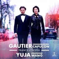 (Cello)Franck Violin Sonata, Chopin Cello Sonata, Piazzolla : Gautier Capucon(Vc)Yuja Wang(P)