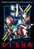 DISH// SUMMER AMUSEMENT'19 [Junkfood Attraction] 【初回生産限定盤】(Blu-ray)