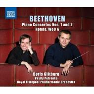 ピアノ協奏曲第1番、第2番、ロンド ボリス・ギルトブルグ、ワシリー・ペトレンコ&ロイヤル・リヴァプール・フィル