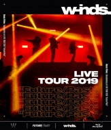 """w-inds.LIVE TOUR 2019 """"FUTURE/Past"""" (Blu-ray)"""
