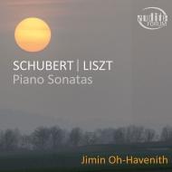 シューベルト:ピアノ・ソナタ第18番『幻想』、リスト:ピアノ・ソナタ ジミン・オウ=ハヴェニート